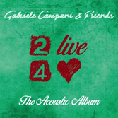 2Live4Love - The Acoustic Album